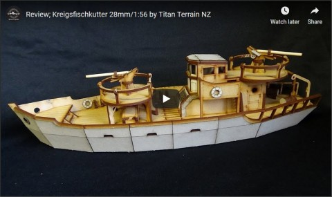 Review; WWII Kreigsfischkutter 28mm/1:56 by Titan Terrain NZ (for Bolt Action?)