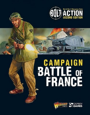 Battle For France - New Bolt Action Campaign book