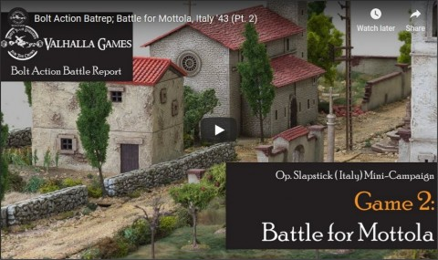 Bolt Action, Italy Pt2; Battle for Mottola